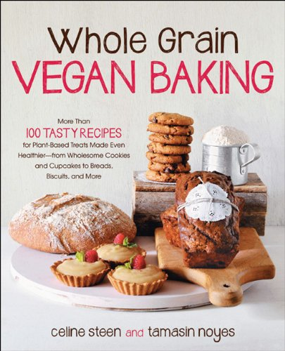 Whole Grain Vegan Baking // Whole Grain Vegan Baking