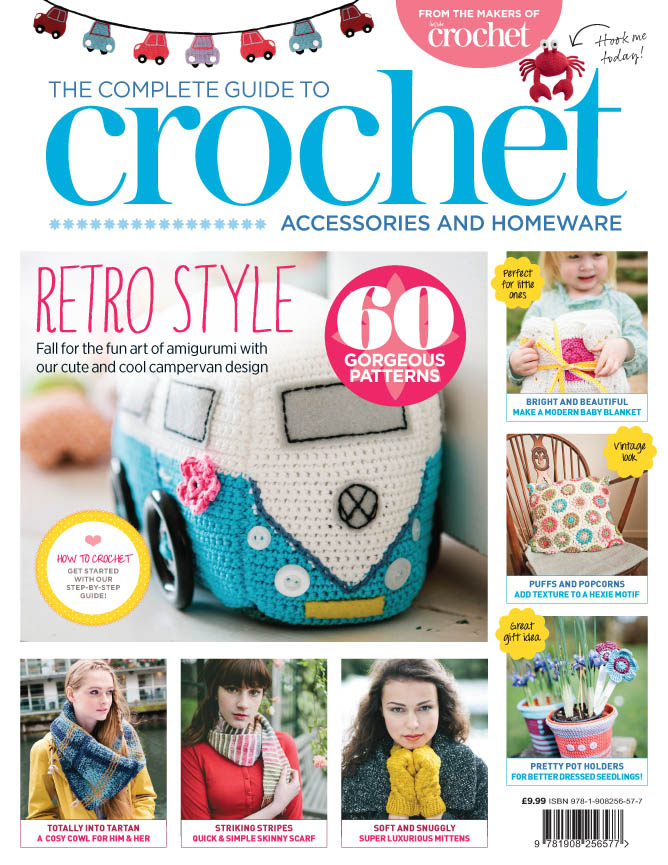 Complete Guide To Crochet Vol. 3 // Complete Guide To Crochet Vol. 3 Accessories & Homeware