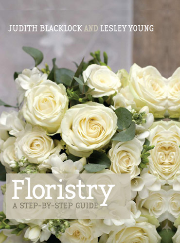Floristry - A Step by Step Guide // Issue 1