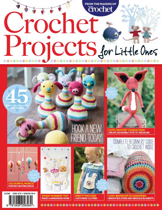 Crochet Guide Projects For Little Ones // Issue 4